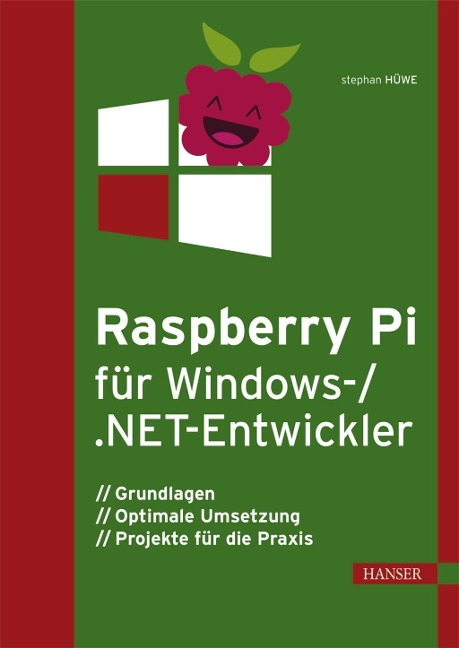 Raspberry Pi für Windows 10 IoT Core - Stephan Hüwe