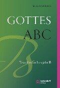 Gottes ABC - Klaus Müller