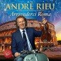 Arrivederci Roma - Andr Rieu