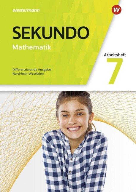 Sekundo 7. Arbeitsheft mit Lösungen. Nordrhein-Westfalen -