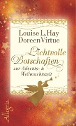 Lichtvolle Botschaften zur Advents- und Weihnachtszeit - Doreen Virtue, Louise Hay