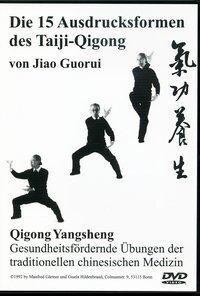 Die 15 Ausdrucksformen des Taiji-Qigong - Jiao Guorui