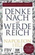 Denke nach und werde reich - Napoleon Hill