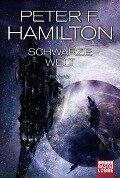 Das dunkle Universum - Schwarze Welt - Peter F. Hamilton