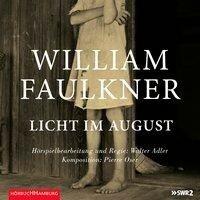 Licht im August - William Faulkner, Pierre Oser