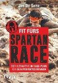 Fit fürs Spartan Race - Joe De Sena, Jeff O'Connell