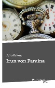 Irun von Pamina - Julia Kohtes