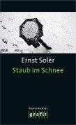 Staub im Schnee - Ernst Solèr