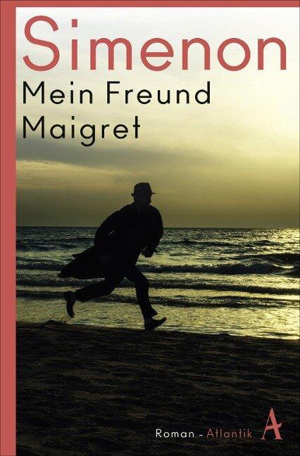 Mein Freund Maigret - Georges Simenon