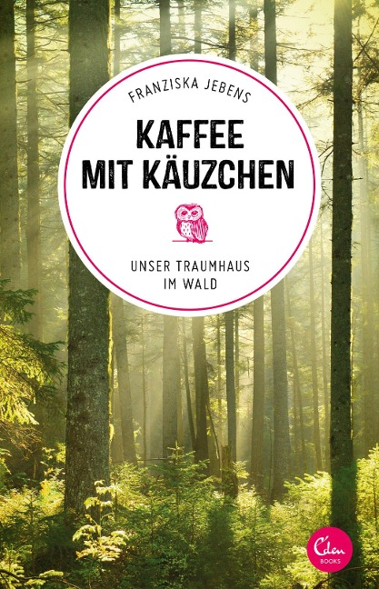 Kaffee mit Käuzchen - Franziska Jebens