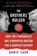 The Brothers Bulger - Howie Carr