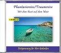 Phantasiereise / Traumreise: Mit dem Boot auf dem Meer -