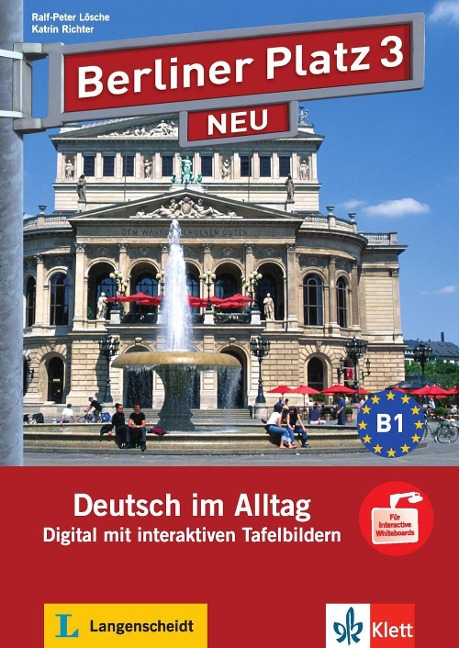 Berliner Platz 3 Neu. Interaktive Tafelbilder Gesamtpaket auf CD-ROM. Digital mit interaktiven Tafelbildern auf CD-ROM - Ralf-Peter Lösche