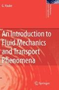 An Introduction to Fluid Mechanics and Transport Phenomena - G. Hauke