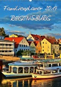 Familienplaner Regensburg (Wandkalender 2019 DIN A2 hoch) - Jutta Heußlein