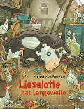 Lieselotte hat Langeweile - Alexander Steffensmeier