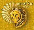 Mexiko hören - Antje Hinz
