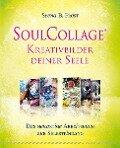 SoulCollage® - Kreativbilder deiner Seele - Seena B. Frost
