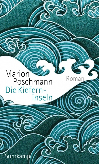Die Kieferninseln - Marion Poschmann