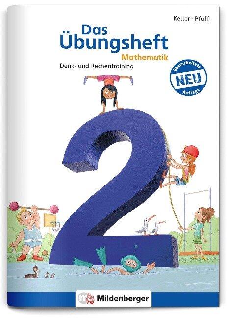 Das Übungsheft 2. Mathe. Neubearbeitung -