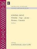 Preludio - Fuga - Jácaras - Pavanas - Canarios - Gaspar Sanz
