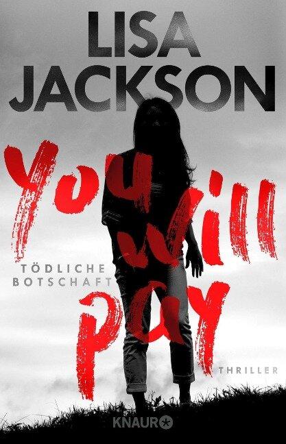 You will pay - Tödliche Botschaft - Lisa Jackson