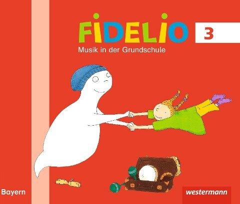 Fidelio Musikbücher 3. Schülerband. Bayern -