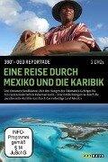Eine Reise durch Mexiko und die Karibik / 360° - GEO Reportage -