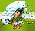 Zwerg Nase / Das kalte Herz - Wilhelm Hauff, Andreas N. Tarkmann