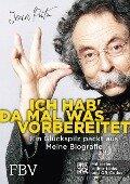 Ich hab' da mal was vorbereitet - Jean Pütz, Reinhold Rehberger