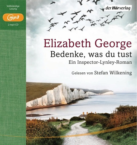 Bedenke, was du tust - Elizabeth George