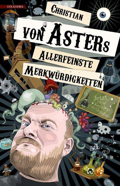 Allerfeinste Merkwürdigkeiten - Christian von Aster