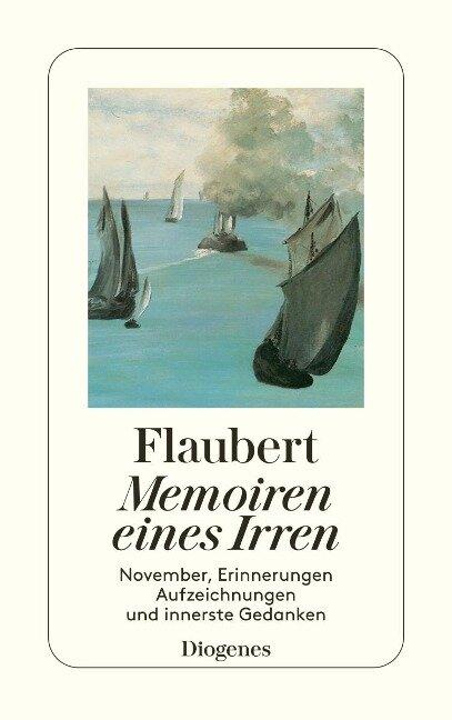 Memoiren eines Irren - Gustave Flaubert