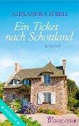 Ein Ticket nach Schottland - Alexandra Zöbeli