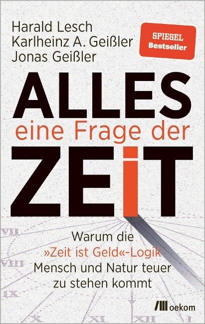 Alles eine Frage der Zeit - Harald Lesch, Karlheinz A. Geißler, Jonas Geißler