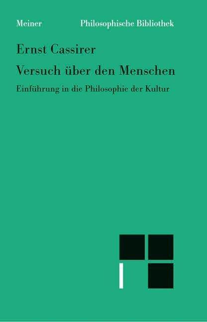Versuch über den Menschen - Ernst Cassirer