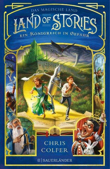 Land of Stories: Das magische Land 4 - Ein Königreich in Gefahr - Chris Colfer