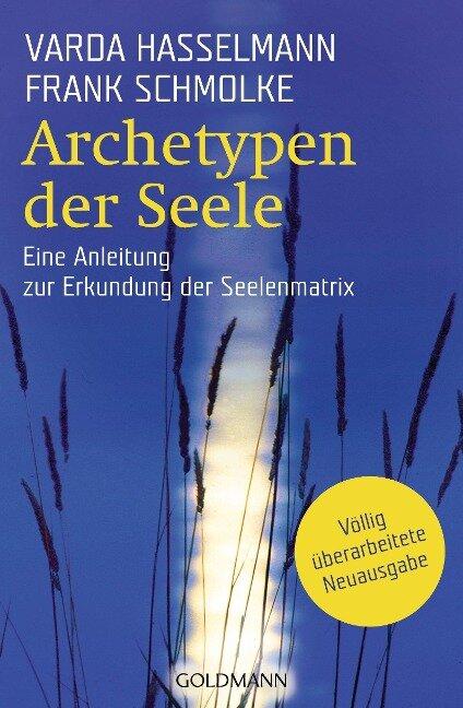 Archetypen der Seele - Varda Hasselmann, Frank Schmolke