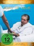 Joao de Deus - Heilung ist doch möglich! - DVD -