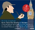 Acht Fälle für Sherlock Holmes - Arthur Conan Doyle