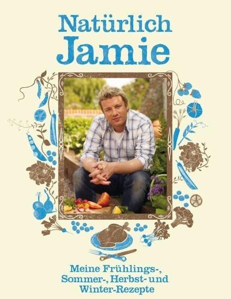Natürlich Jamie - Jamie Oliver