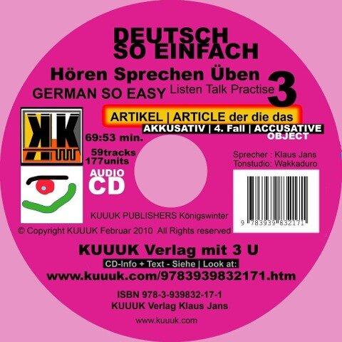 Deutsch So Einfach - Hören Sprechen Üben 3 - German So Easy - Talk Listen Practise 3 - Klaus Jans