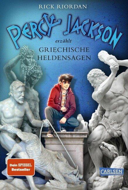 Percy Jackson erzählt: Griechische Heldensagen - Rick Riordan
