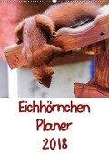 Eichhörnchen Planer 2018 (Wandkalender 2018 DIN A2 hoch) Dieser erfolgreiche Kalender wurde dieses Jahr mit gleichen Bildern und aktualisiertem Kalendarium wiederveröffentlicht. - Carsten Jäger