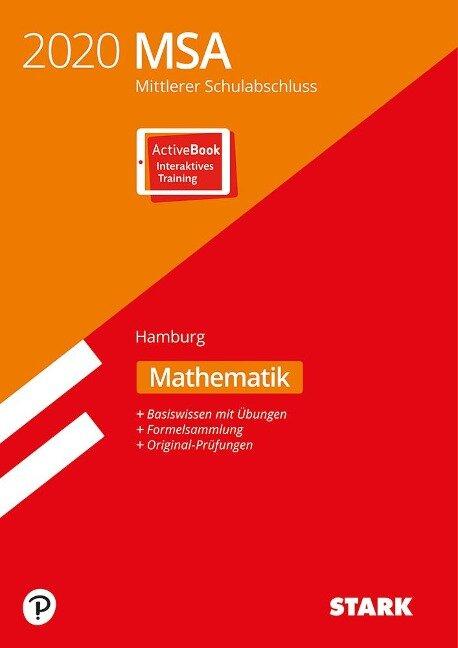 STARK Original-Prüfungen und Training MSA 2020 - Mathematik - Hamburg -
