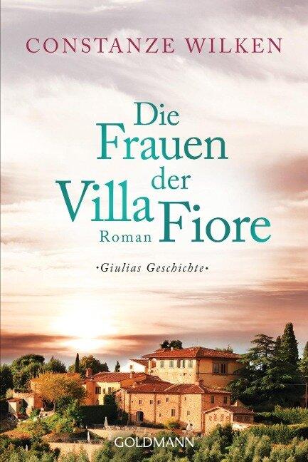 Die Frauen der Villa Fiore 1 - Constanze Wilken