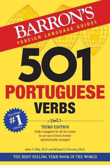 501 Portuguese Verbs - John J. Nitti, Michael J. Ferreira