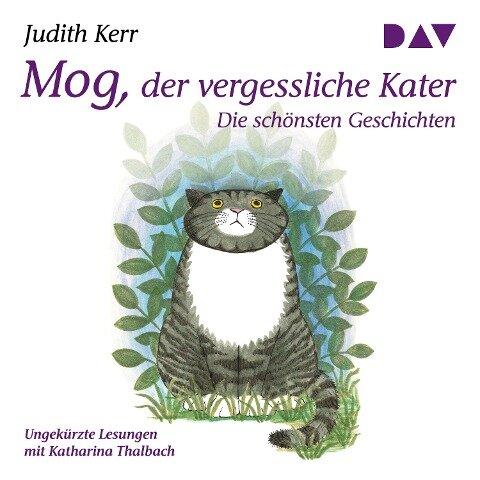 Mog, der vergessliche Kater. Die schönsten Geschichten - Judith Kerr
