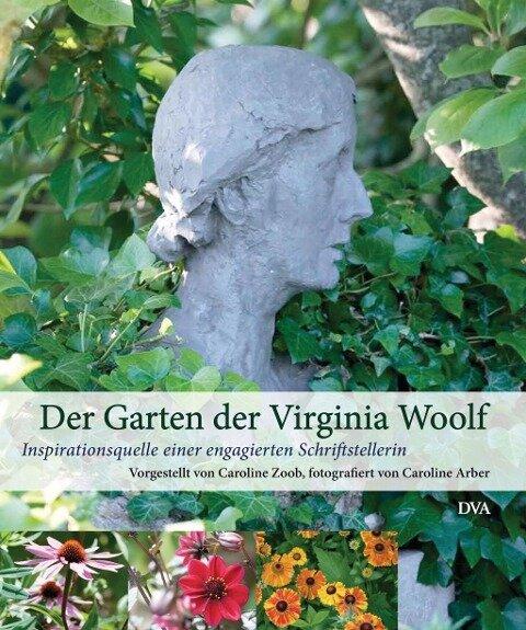 Der Garten der Virginia Woolf - Caroline Zoob