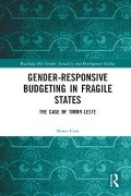 Gender Responsive Budgeting in Fragile States - Monica Costa